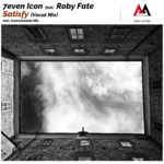 7even Icon feat Roby Fate - Satisfy (Music Audio Arrangements)