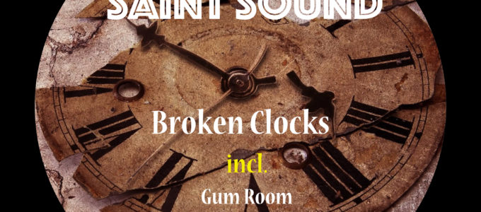 Saint Sound - Broken clocks (7c Recordings)