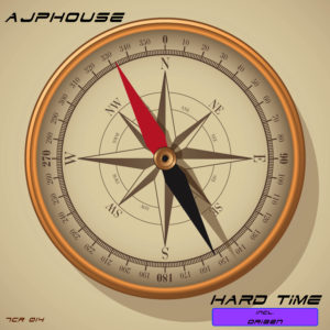 Ajphouse - Hard Time