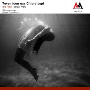 7even Icon feat. Chiara Lupi - It's Real