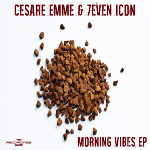 Cesare Emme & 7even Icon - Morning Vibes EP