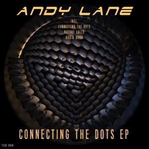 Andy Lane - Connecting The Dots EP