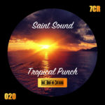 Saint Sound - Tropical punch (7c Recordings)
